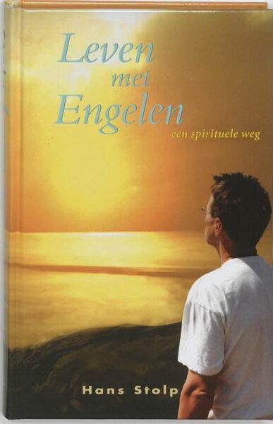Leven met Engelen 9789020282825 Hans Stop Boek Bloom Webshop