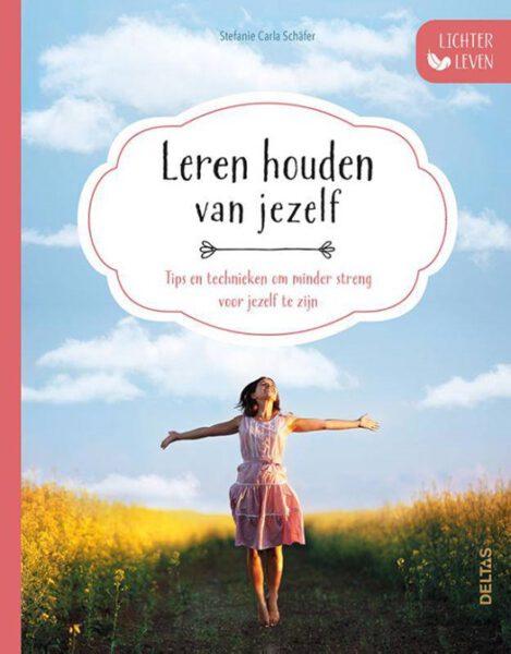 Lichter leven Leren houden van jezelf 9789044752014 Stefanie Carla Schafer Boek Bloom Webshop