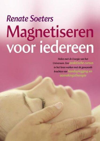 Magentiseren Voor Iedereen Renate Soeters 9789063786113 Boek Bloom Web