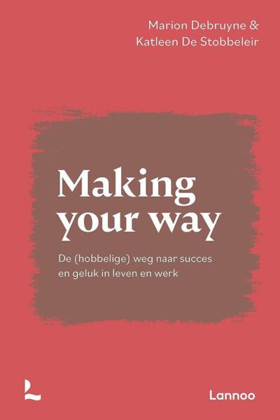 Making your way Marion Debruyne 9789401470476 boek Bloom web