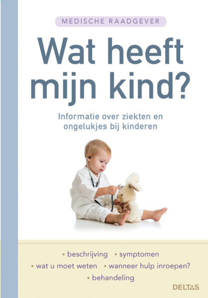 Medische Raadgever Wat Heeft Mijn Kind 9789044739596 Bloom web