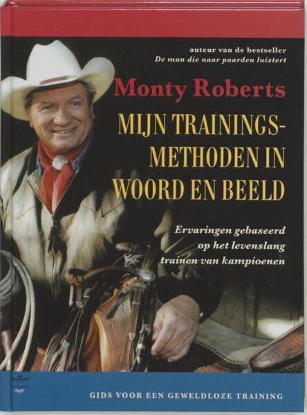 Mijn traingingsmethoden in woord en beeld 9789077462201 Monty Robers Bloom web