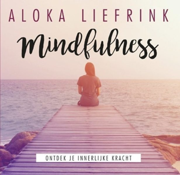 Mindfulness Aloka Liefrink 9789463540667 Bloom web
