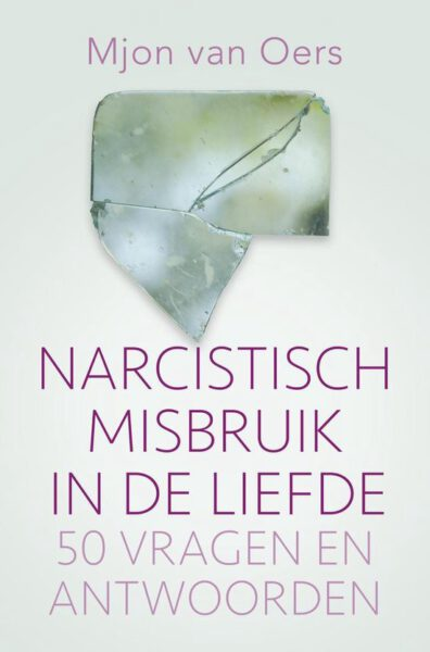 Narcistisch misbruik in de liefde Mjon van Oers 9789020215380 Bloom Web