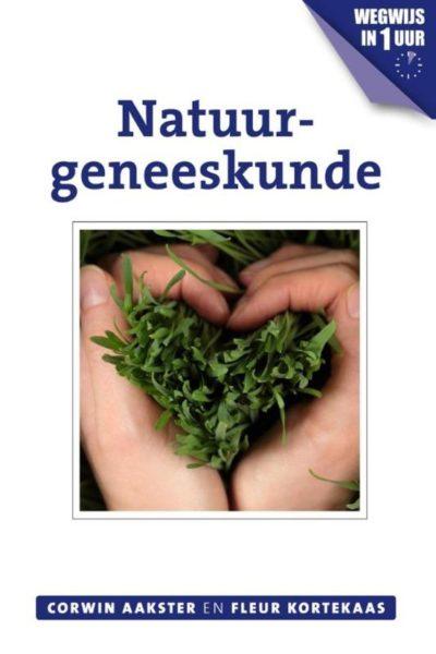 Natuurgeneeskunde Corwin Aakster Fleur Kortekaas 9789020211696 Boek Bloom Web
