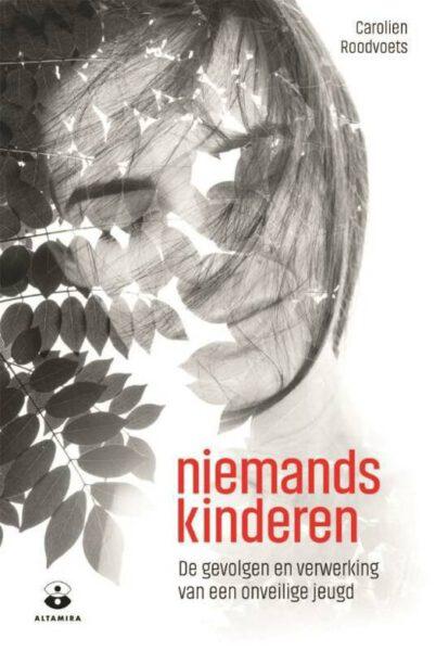 Niemandskinderen Carolien Roodvoets 9789068342093 boek Bloom web