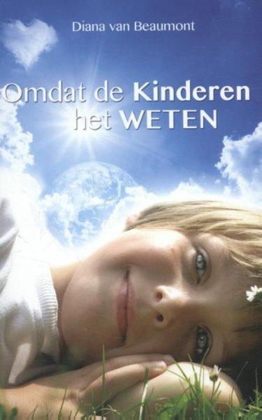 Omdat De Kinderen Het Weten Diana Van Beaumont 9789075145403 Boek Bloom Web