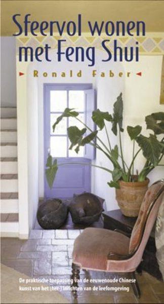Sfeervol Wonen Met Feng Shui Ronals Faber 9789063784027 Boek Bloom Web