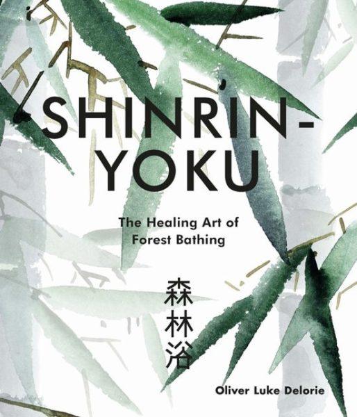 Shinrin-yoku-Oliver-Luke-Delorie-9781781318300-boek-Bloom-web