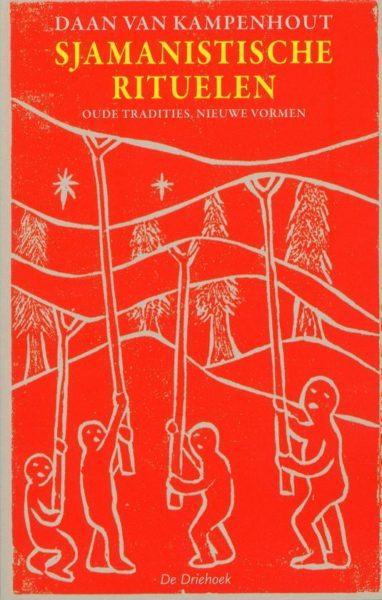 Sjamanistische rituelen Daan van Kampenhout 9789060307243 boek Bloom web