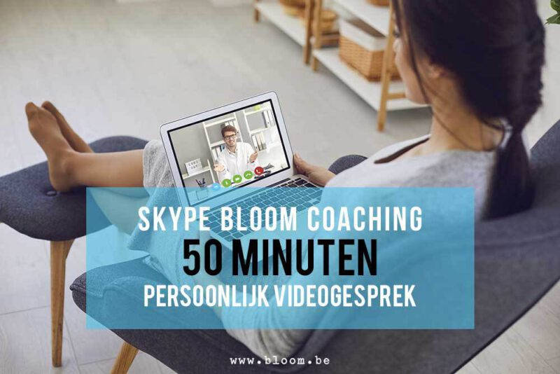 Skype coaching video gesprek consult 50 minuten Bloom web