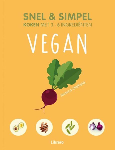 Snel en simpel Vegan Jessica Oldfield 9789463594097 boek Bloom web