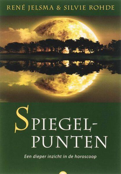 Spiegelpunten 9789062710263 Rene Jelsma en Silvie Rohde boek astrologie Bloom webshop
