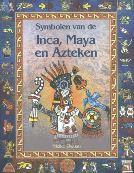 Symbolen van de inca maya en azteken H Owusu 9789055134847 boek Bloom web