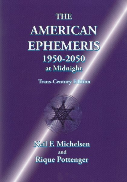 The New American Ephemeris 1950 2050 Rique Pottenger 9781934976289 Boek Bloom Web