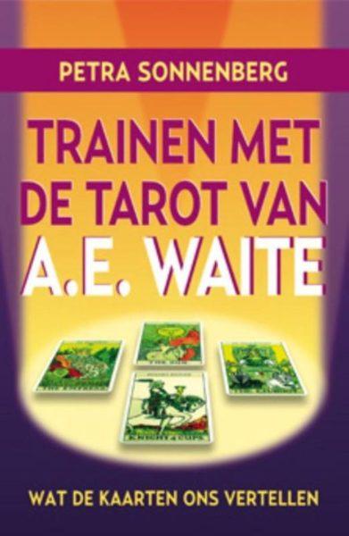 Trainen Met De Tarot Van Ae Waite Petra Sonnenberg 9789075145427 Boek Bloom Web