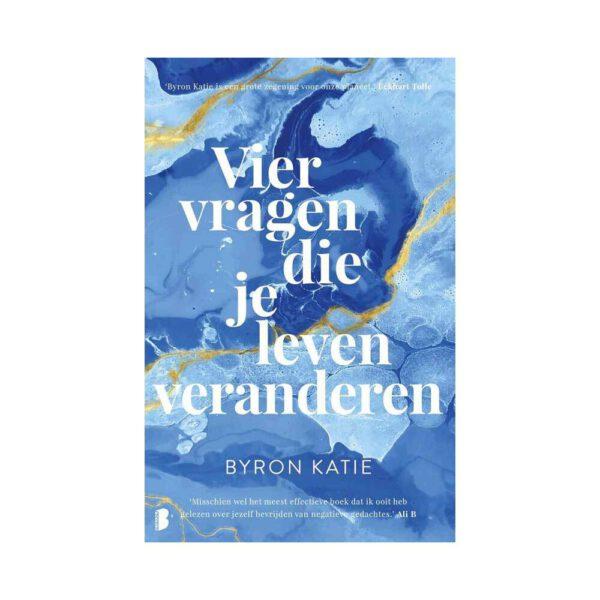 Vier vragen die je leven veranderen 9789022581162 Byron Katie Bloom Web