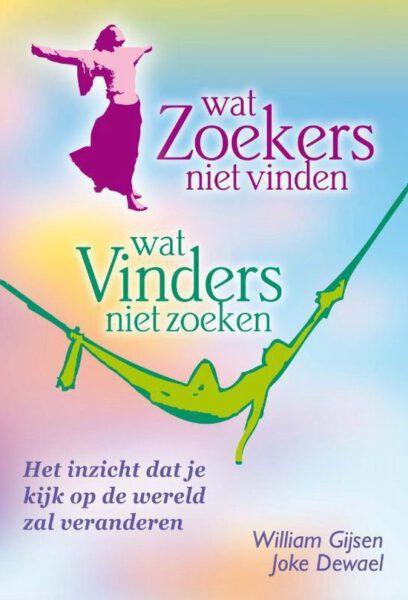 Wat zoekers niet vinden wat vinders niet zoeken William Gijsen 9789460150098 boek Bloom web