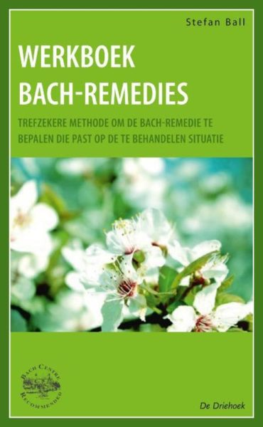 Werkboek Bach remedies Stefan Ball Driehoek 9789060307212 Bloom Web