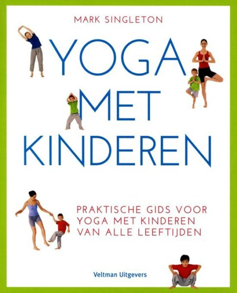 Yoga met kinderen Mark Singleton 9789048313112 boek Bloom web