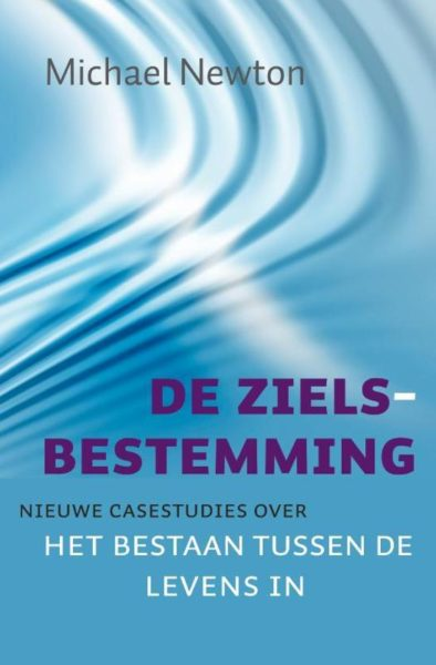 De Zielsbestemming Michael Newton 9789069639666 boek Bloom web