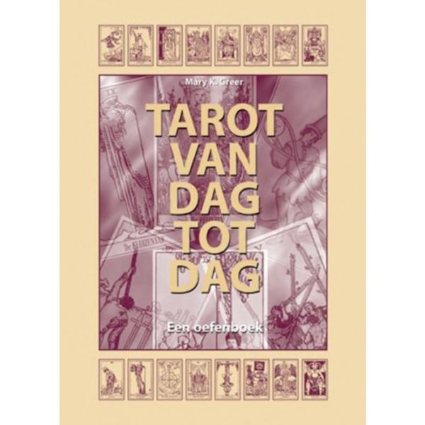 Boek Tarot Van Dag Tot Dag 9789063781439 Mary K. Greer Bloom Web